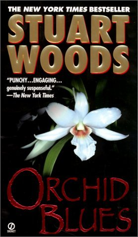 Orchid Blues (Holly Barker 2) [Reindexed] - Stuart Woods