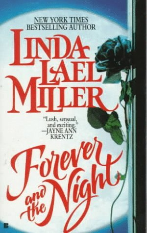 Forever and the Night by Linda Lael Miller