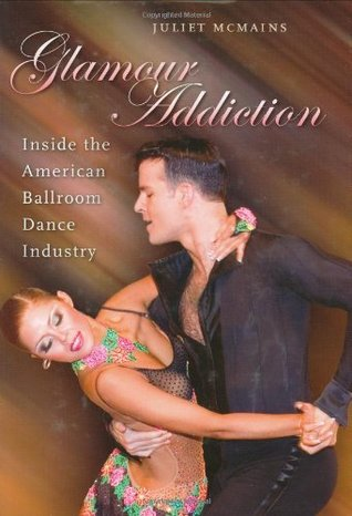 Glamour Addiction by Juliet McMains
