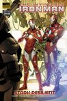 The Invincible Iron Man, Volume 6: Stark Resilient, Book 2