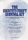 The Identity Theft Survival Kit: A Complete Guide for Restoring Your Credit and Your Peace of Mind (book, cassettes, and diskette)