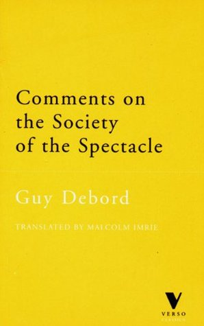 Comments on the Society of the Spectacle by Guy Debord