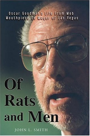 Of Rats and Men by John L. Smith