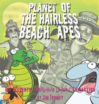Planet of the Hairless Beach Apes (Sherman's Lagoon #11)