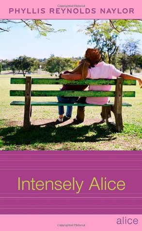Intensely Alice by Phyllis Reynolds Naylor