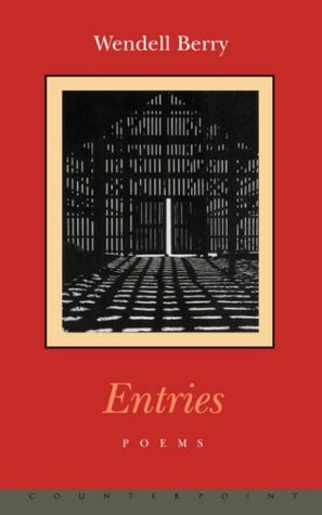 Entries by Wendell Berry