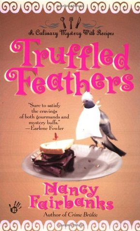 Truffled Feathers by Nancy Fairbanks