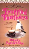 Truffled Feathers (A  Carolyn Blue Culinary Mystery, #2)