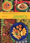 Authentic Recipes from Jamaica: [Jamaican Cookbook, Over 80 Recipes]