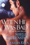 When He Was Bad (Magnus Pack, #3.5)