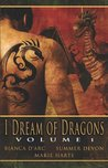 I Dream of Dragons, Volume 1