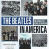 The Beatles in America, The Stories, The Scene, 50 Years On