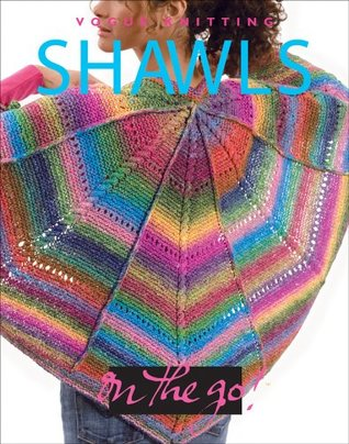 Vogue® Knitting on the Go! Shawls