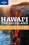 Lonely Planet Hawaii: The Big Island (Regional Travel Guide)