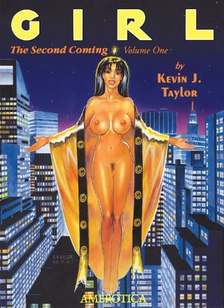 Girl: The Second Coming, Volume 1