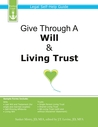 Give Through A Will & Living Trust: Legal Self-Help Guide