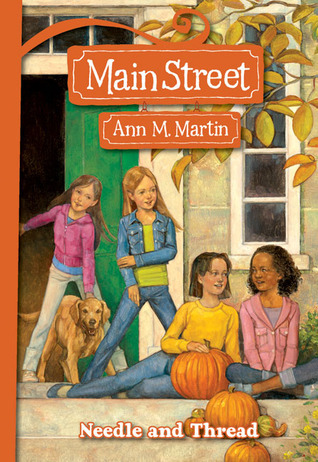 Needle and Thread by Ann M. Martin