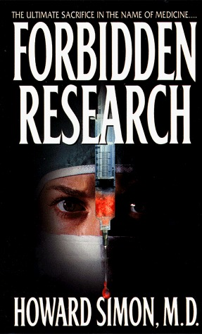 Forbidden Research by Howard Simon