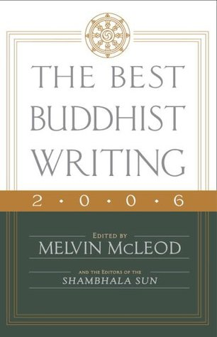 The Best Buddhist Writing 2006 by Melvin McLeod