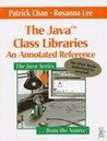The Java Class Libraries: An Annotated Reference
