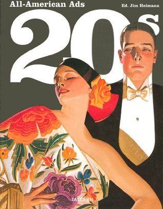 All American Ads of the 20's by Steven Heller