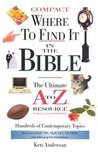Where to Find It in the Bible: The Ultimate A to Z. Resource Series -Compact Size
