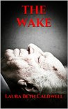 THE WAKE (The Dead Time Diaries)