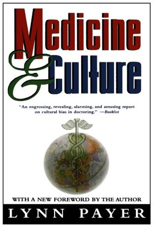 Medicine and Culture by Lynn Payer