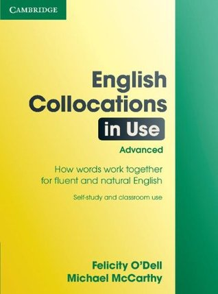 English Collocations in Use Advanced (In Use Series)