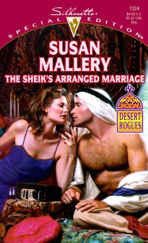 The Sheik's Arranged Marriage (Desert Rogues #2)