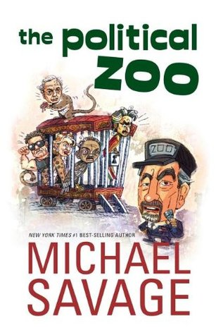 The Political Zoo by Michael Savage