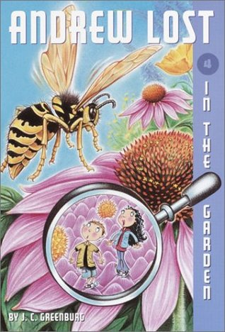 Andrew Lost In the Garden by J.C. Greenburg