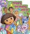 Happy Birthday, Dora! (Dora the Explorer)