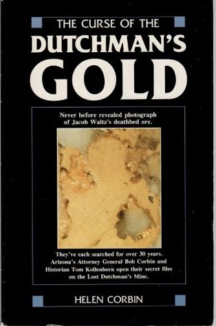 The Curse of the Dutchman's Gold