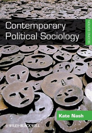 Contemporary Political Sociology: Globalization, Politics and Power