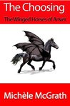 The Choosing (Science Fantasy) (The Winged Horses of Anver)