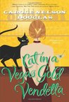 Cat in a Vegas Gold Vendetta (Midnight Louie, #23)