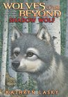 Shadow Wolf (Wolves of the Beyond, #2)