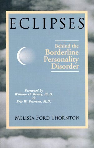 Eclipses: Behind the Borderline Personality Disorder