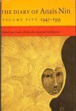 The Diary of Anaïs Nin: Volume Five 1947-1955