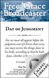 Free Grace Broadcaster - Issue 210 - Day of Judgment