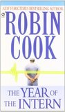 The Year of the Intern by Robin Cook