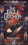 The Eagle Catcher (Wind River Reservation, #1)