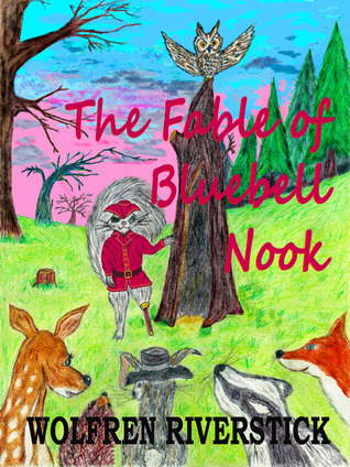 The Fable of Bluebell Nook