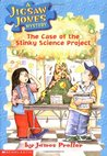 The Case of the Stinky Science Project (Jigsaw Jones, #9)