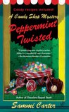 Peppermint Twisted (A Candy Shop Mystery, #3)