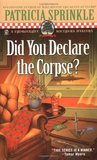 Did You Declare the Corpse? (Thoroughly Southern, #8)