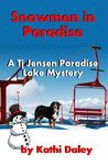 Snowmen In Paradise by Kathi Daley