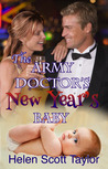The Army Doctor's New Year's Baby (Army Doctor's Baby #4)
