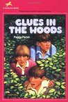 Clues in the Woods (Liza, Bill & Jed Mysteries)